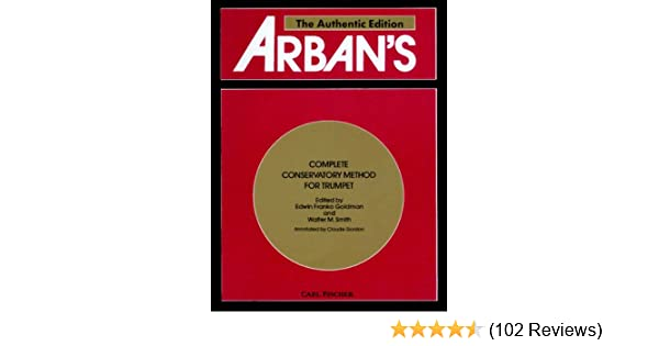 Arbans complete conservatory method for trumpet cornet or eb arbans complete conservatory method for trumpet cornet or eb alto bb tenor baritone euphonium and bb bass in treble clef claude gordon jean b arban fandeluxe Image collections