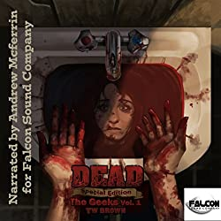 DEAD: The Geeks (Vol.1)