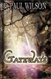 Gateways, F. Paul Wilson, 1887368671