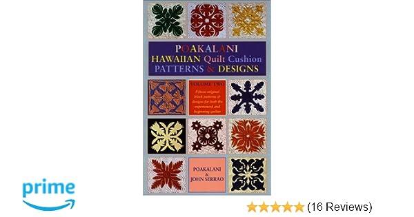 Poakalani quilt volume 2: poakalani serrao john serrao