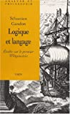 Logique et Langage : Etudes Sur le Premier Wittgenstein, Gandon, Sebastien, 2711615537