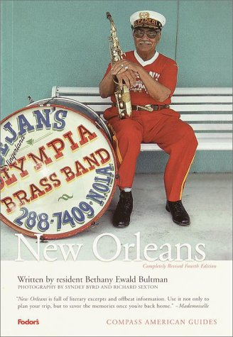Compass American Guides  New Orleans 4th Edition  Full Color Travel Guide Band 4