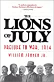 The Lions of July, William Jannen, 0891416374