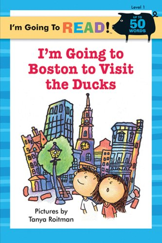 I'm Going to Read® (Level 1): I'm Going to Boston to Visit the Ducks (I'm Going to Read® Series)