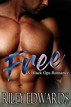 Free - A last chance love story: A Black Ops Military Romance (The 707 Freedom Series Book 1) by [Edwards, Riley, Edwards, Riley]