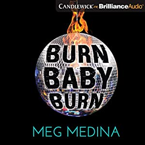 Burn Baby Burn Audiobook