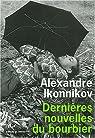Dernières nouvelles du bourbier par Ikonnikov