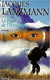 Le fils de l'Himalaya : [roman], Lanzmann, Jacques