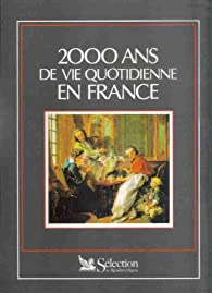 2000 ans de vie quotidienne en france par  Reader's Digest