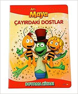Ari Maya Cayirdaki Dostlar Boyama Kitabi 9786050926507 Books