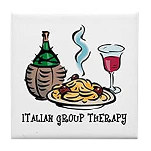 CafePress - Italian Group Therapy Tile Coaster - Tile Coaster, Drink Coaster, Small Trivet