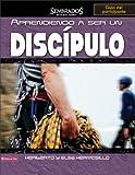 Aprendiendo a ser un discípulo, guía del  participante (Sembrados en Buena Tierra) (Spanish Edition)