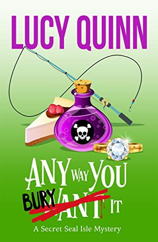 Any Way You Bury It by Lucy Quinn ebook deal