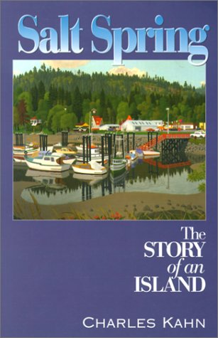 Salt Spring: The Story of an Island