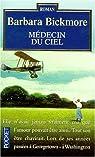 Médecins du ciel par Bickmore