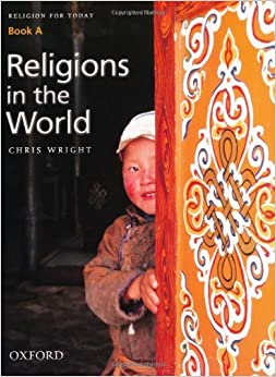 Religion for Today: Religions in the World Bk. A by Chris Wright (2002-01-31)