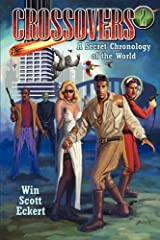 Crossovers: A Secret Chronology of the World  (Volume 2) Paperback