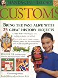 Customs, Rachel Halstead and Struan Reid, 1842158597