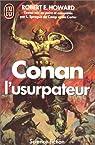 Conan l'usurpateur par Robert E. Howard