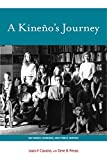 img - for A Kineno's Journey: On Family, Learning, and Public Service (Grover E. Murray Studies in the American Southwest) book / textbook / text book