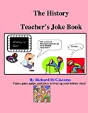 img - for The History Teacher's Joke Book book / textbook / text book
