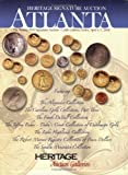 Heritage Numismatic Auctions, Atlanta ANA Signature Auction Catalog #402, Mark Van Winkle, Brian Koller, 1599670372