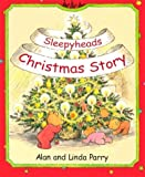 Sleepyhead Christmas Story, Alan Parry, 0781439108