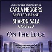 On the Edge: Shelter Island & Capsized | Carla Neggers, Sharon Sala