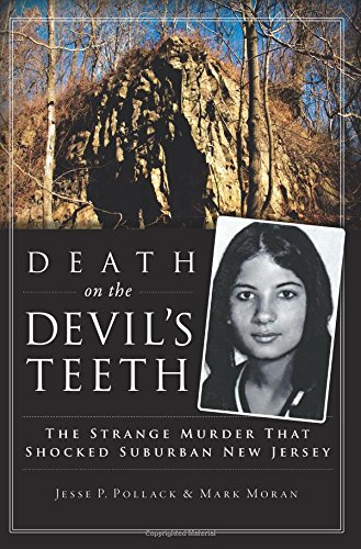 Death on the Devil's Teeth: The Strange Murder That Shocked Suburban New Jersey (True Crime) -
