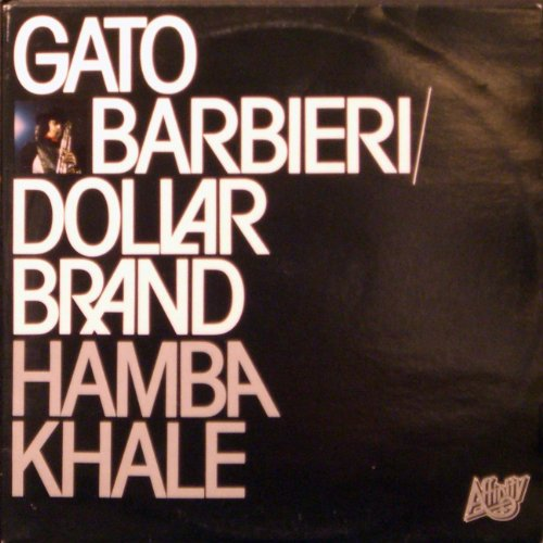 Amazon.com: Hamba Khale: Gato Barbieri - Dollar Brand: MP3