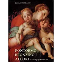 Pontormo, Bronzino, and Allori: A Genealogy of Florentine Art
