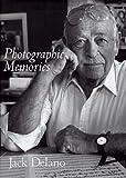 Photographic Memories, Jack Delano, 1560987413