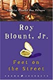 Feet on the Street: Rambles Around New Orleans (Crown Journeys)