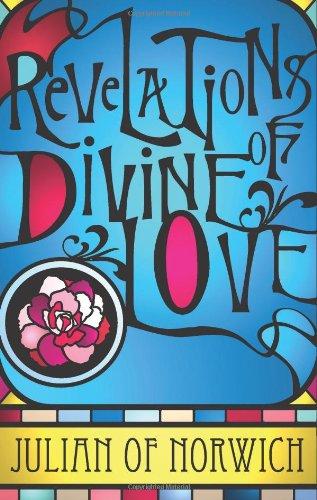 Read Online Revelations of Divine Love pdf epub
