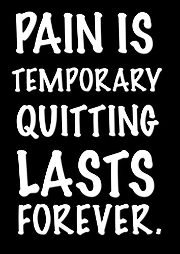 Motivational 139 Pain Is Temporary Quote Sign Poster Print