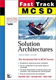 MCSD Fast Track: Solution Architectures: Solution Architectures, Exam 70-100
