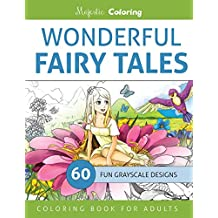 Wonderful Fairy Tales: Grayscale Coloring Book for Adults
