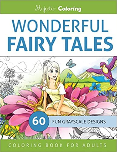 Amazon Wonderful Fairy Tales Grayscale Coloring Book For Adults 9781533146632 Majestic Books