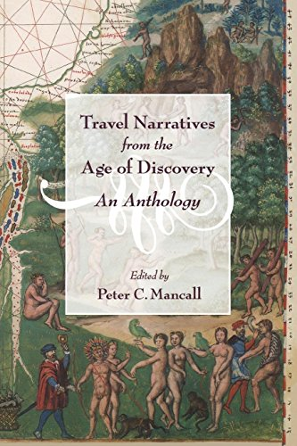 Travel Narratives from the Age of Discovery: An Anthology