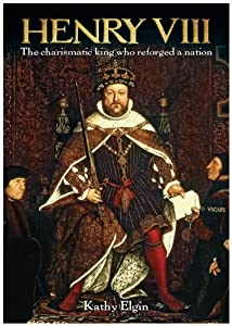 An overview of king henry viii of england a comprehensive biography