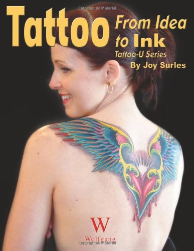 Tattoo: From Idea to Ink (Tattoo-U)