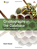 Cryptography in the Database: The Last Line of Defense