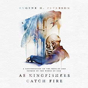 As Kingfishers Catch Fire Audiobook