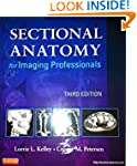 Sectional Anatomy for Imaging Profess...