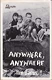 Anywhere, Anywhere, Tim Barrus, 0915175215