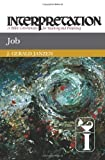 Job:Interpretation, J. Gerald Janzen, 0664238777
