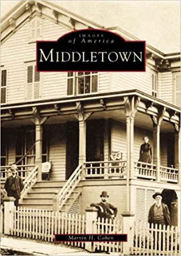 Middletown (Ny) (Images Of America): Marvin H. Cohen