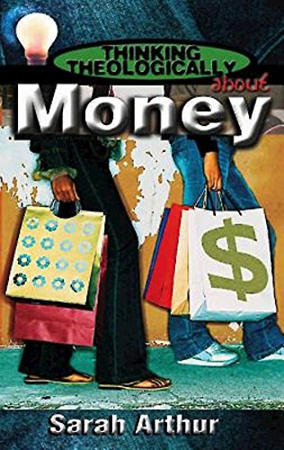 Read Online Thinking Theologically About Money Student PDF