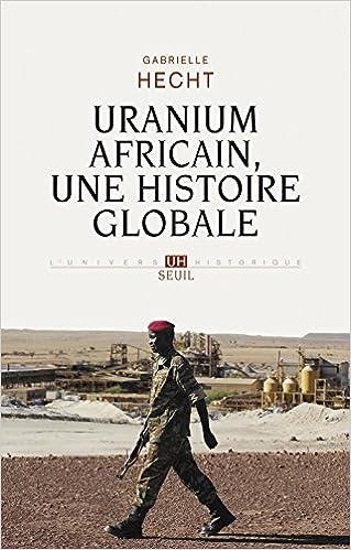 Lire un Uranium africain, une histoire globale pdf, epub