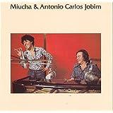 ミウシャ&アントニオ・カルロス・ジョビン(期間生産限定盤)